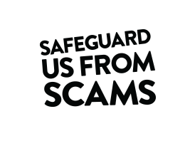 Safeguard us from scams